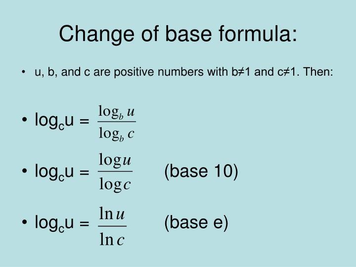 Change of base formula:
