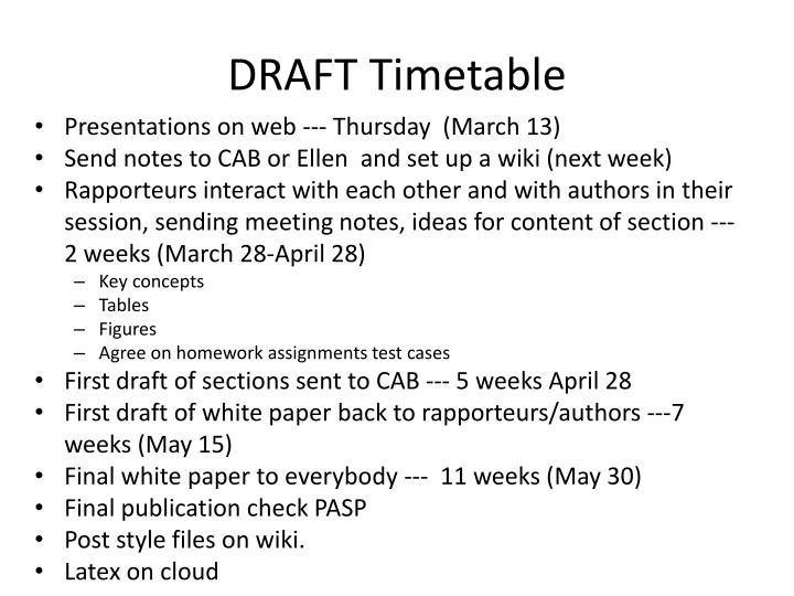 Draft timetable