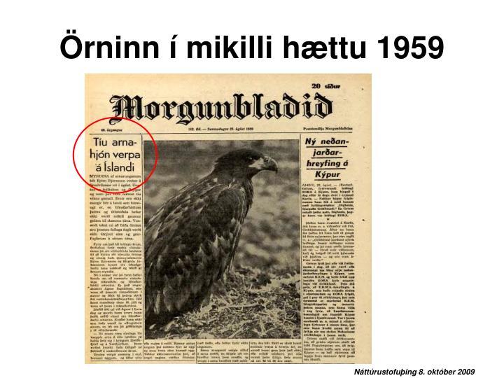 Örninn í mikilli hættu 1959