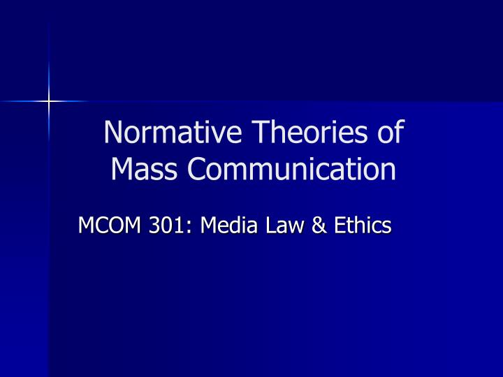 normative theories of mass communication n.