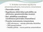 5 strikt ka normat v regul juma pie em ana finan u instrumentu izmanto ana