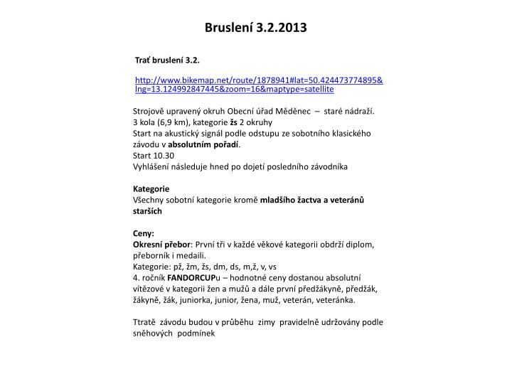 Bruslení 3.2.2013