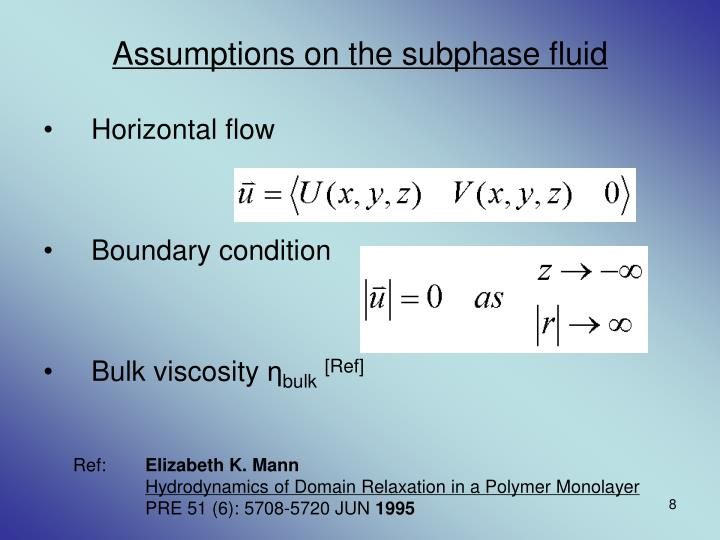 Assumptions on the subphase fluid