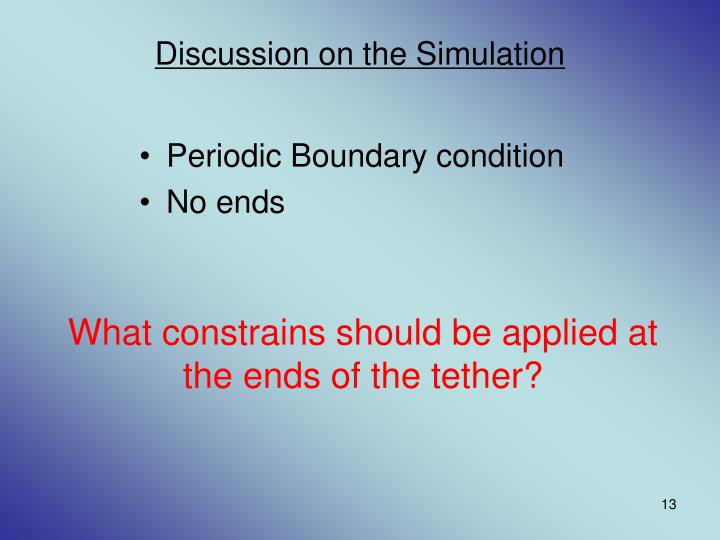 Discussion on the Simulation