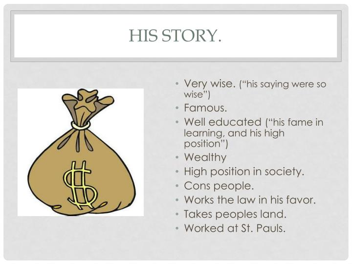 His story.