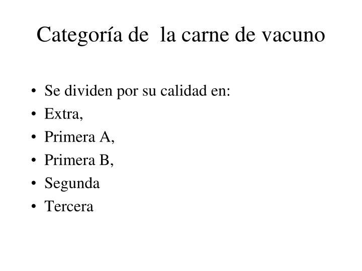 Categoría de  la carne de vacuno