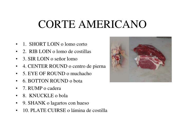 CORTE AMERICANO