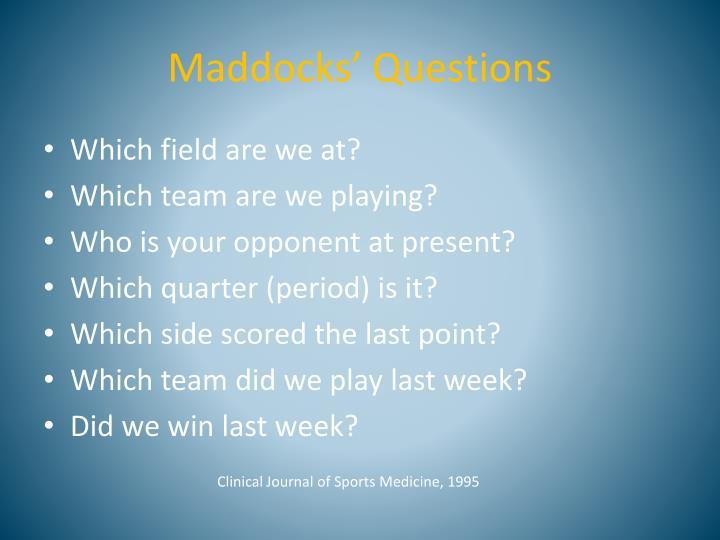 Maddocks' Questions