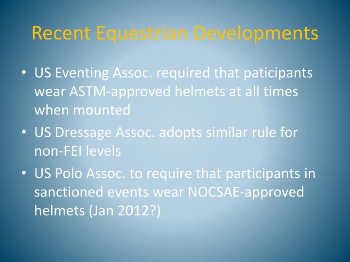 Recent Equestrian Developments