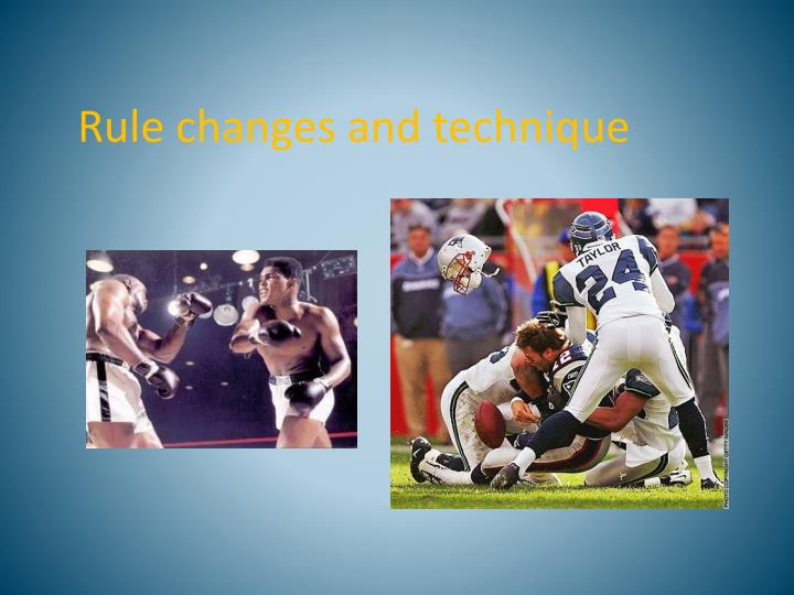 Rule changes and technique