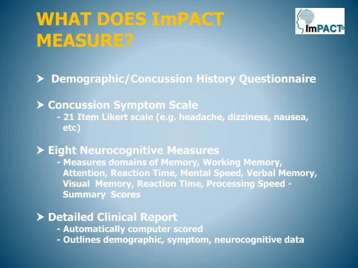 WHAT DOES ImPACT MEASURE?