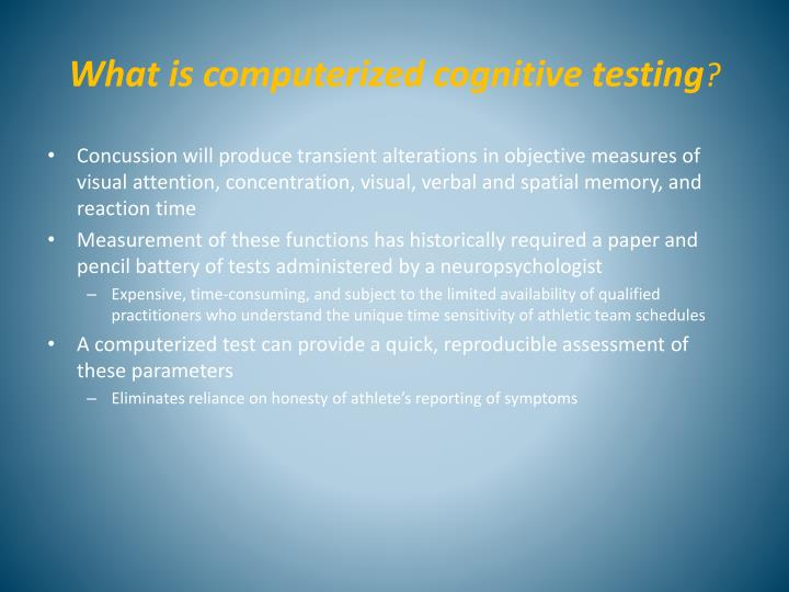 What is computerized cognitive testing