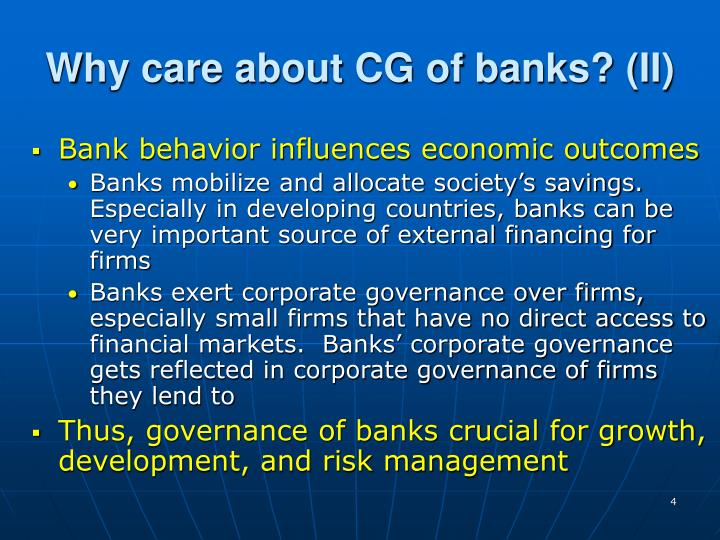 Why care about CG of banks? (II)