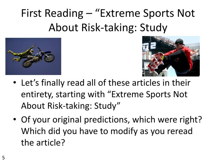 "First Reading – ""Extreme Sports Not About Risk-taking: Study"
