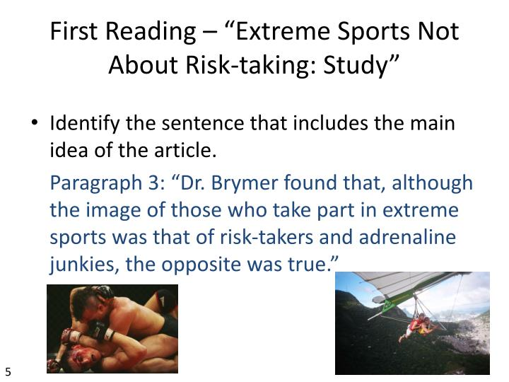 "First Reading – ""Extreme Sports Not About Risk-taking: Study"""