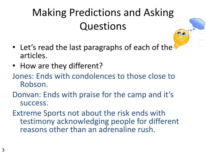 Making Predictions and Asking Questions