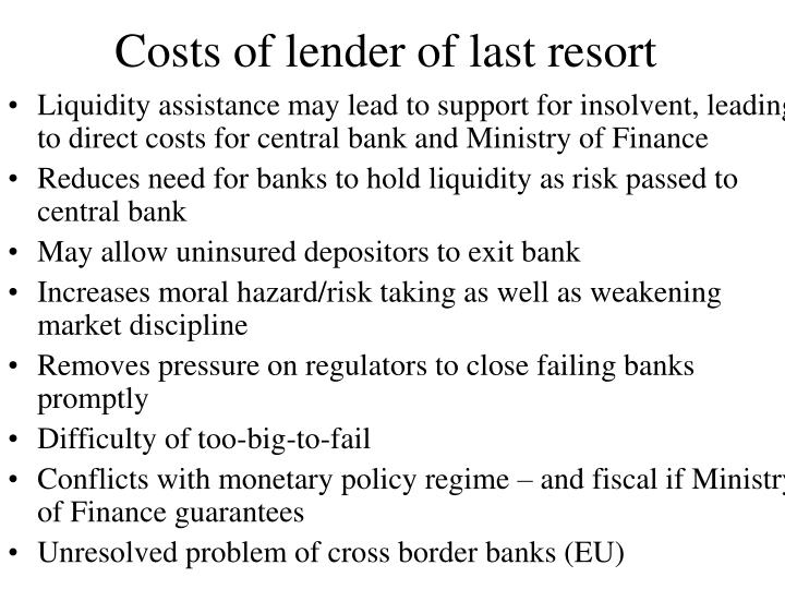 Costs of lender of last resort