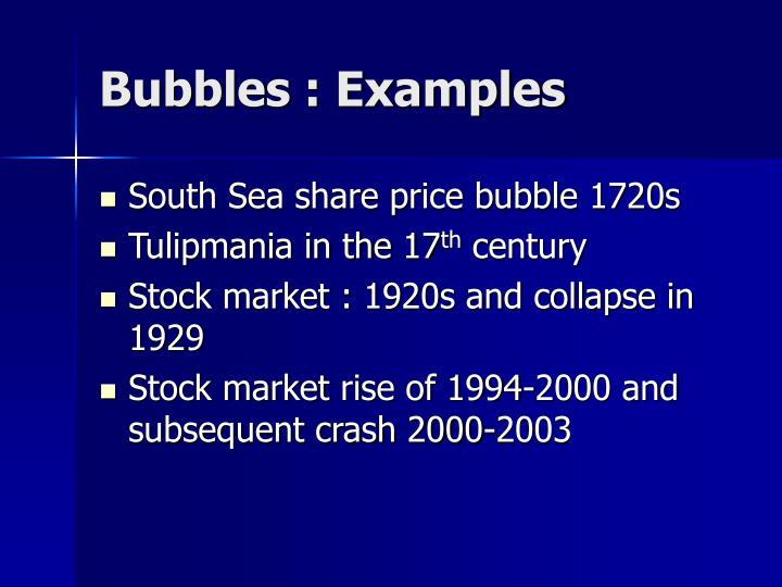 Bubbles : Examples