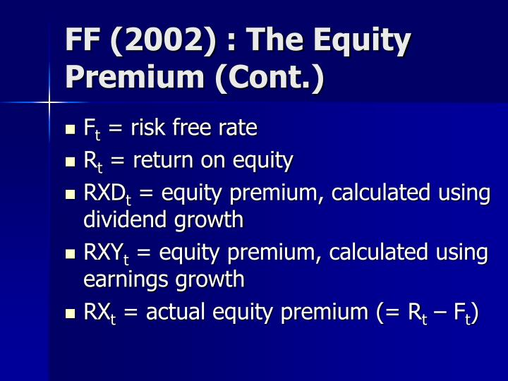 FF (2002) : The Equity Premium (Cont.)