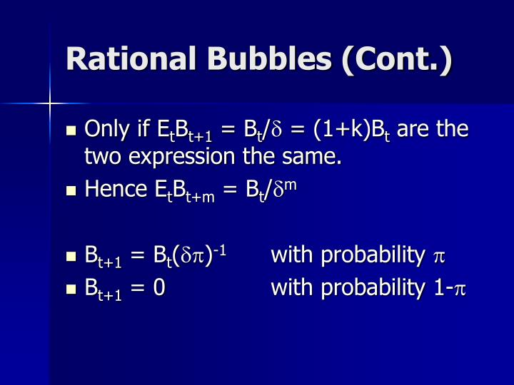Rational Bubbles (Cont.)