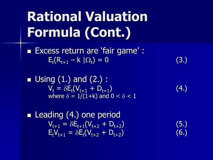 Rational Valuation Formula (Cont.)