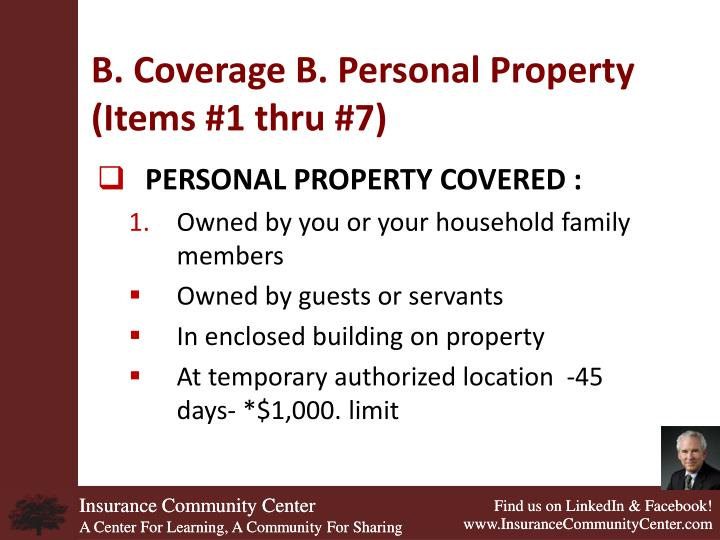 B. Coverage B. Personal Property