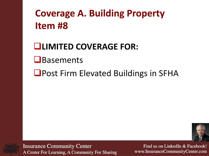 Coverage A. Building Property