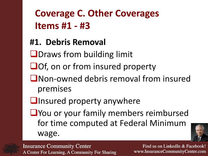 Coverage C. Other Coverages
