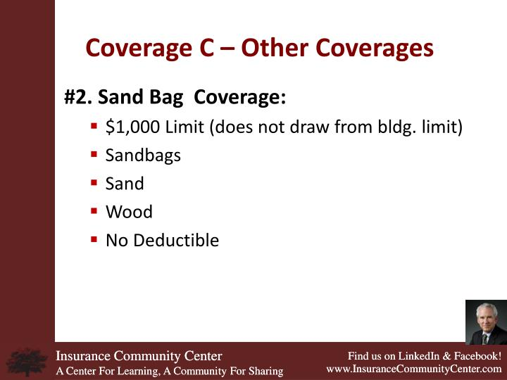 Coverage C – Other Coverages