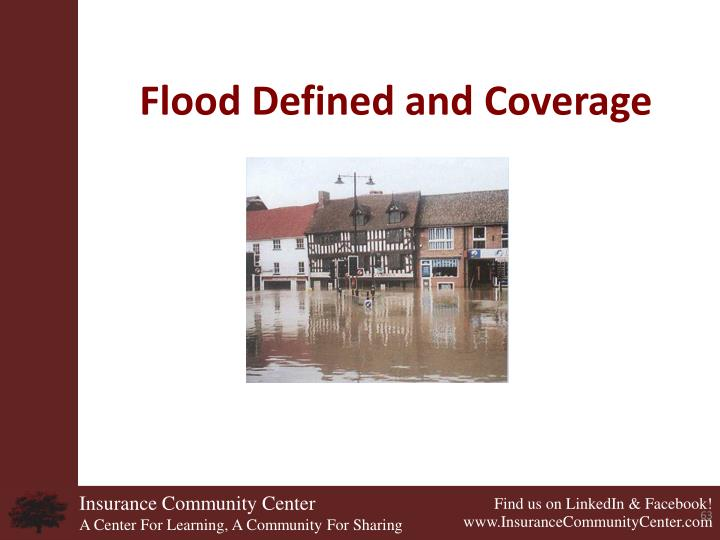 Flood Defined and Coverage