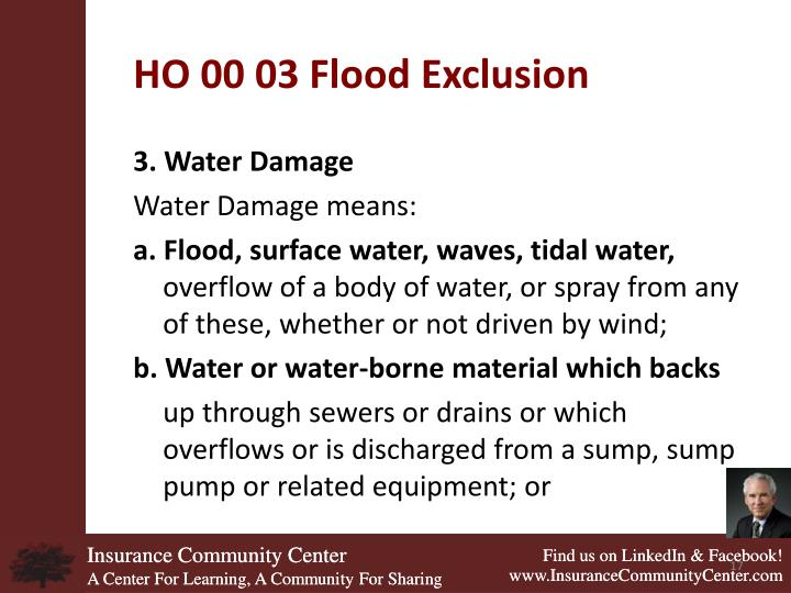 HO 00 03 Flood Exclusion