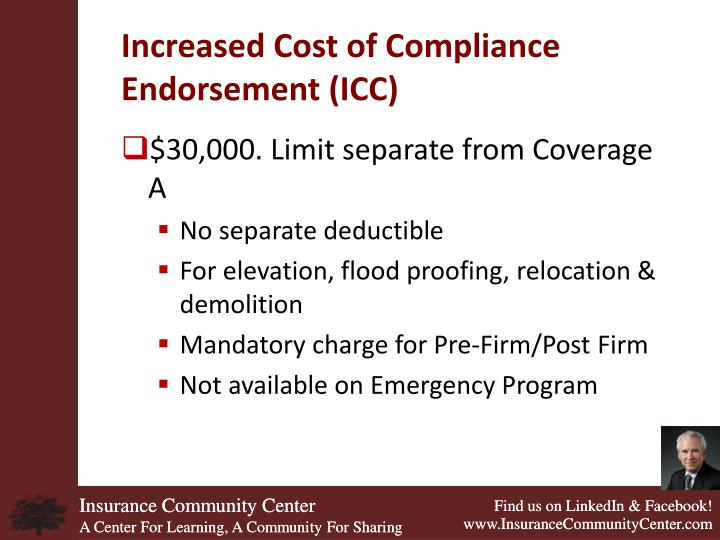 Increased Cost of Compliance Endorsement (ICC)