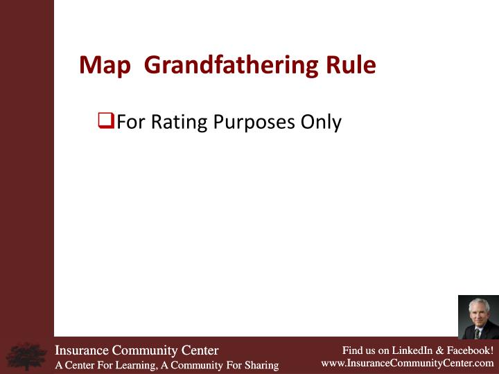 Map  Grandfathering Rule
