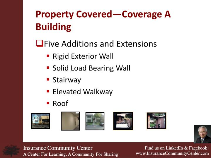 Property Covered—Coverage A Building