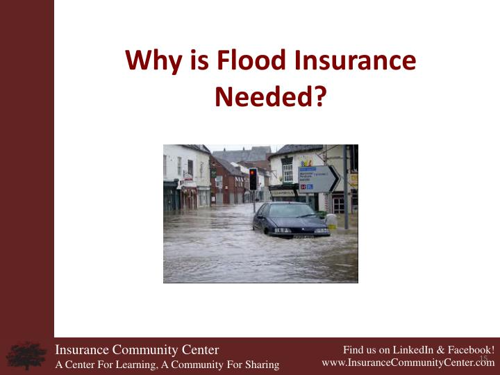 Why is Flood Insurance Needed?