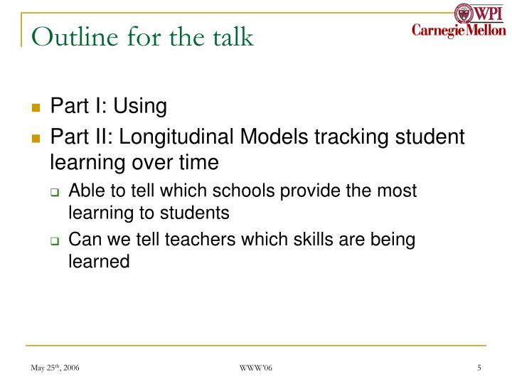 Outline for the talk