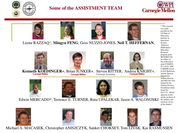 Some of the ASSISTMENT TEAM