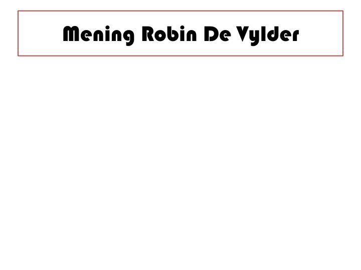 Mening Robin De