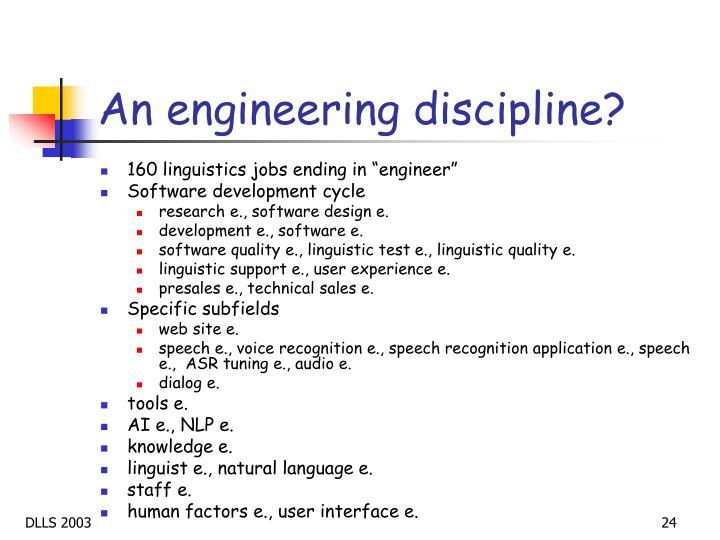 An engineering discipline?