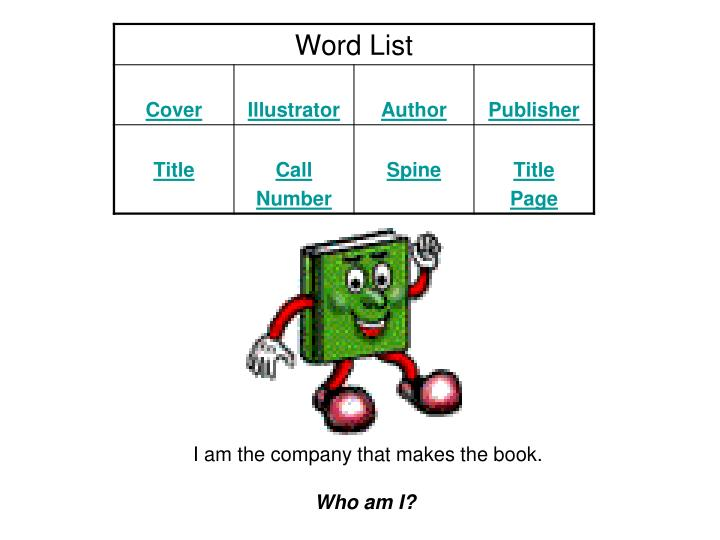 I am the company that makes the book.
