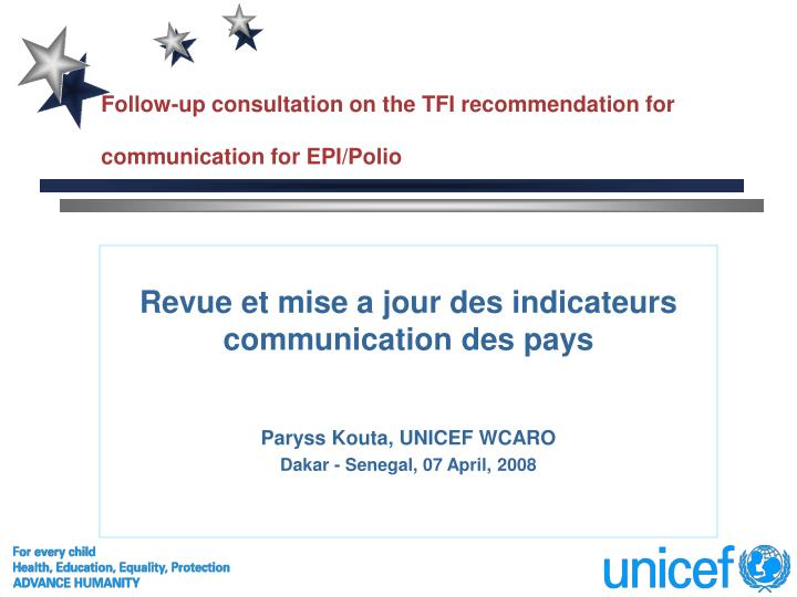 follow up consultation on the tfi recommendation for communication for epi polio