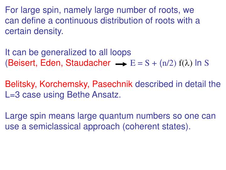 For large spin, namely large number of roots, we