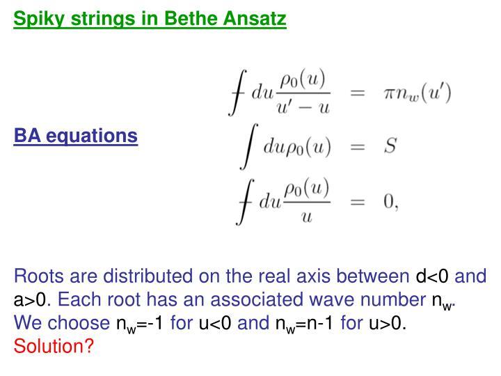Spiky strings in Bethe Ansatz