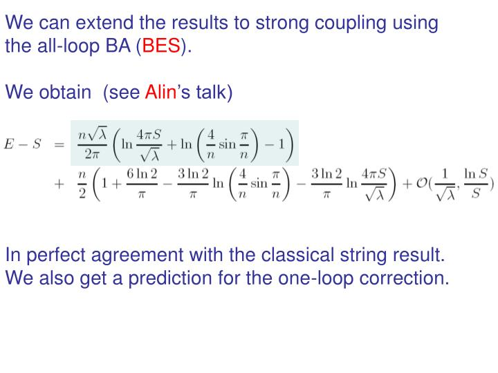 We can extend the results to strong coupling using