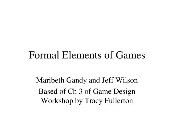 Formal elements of games