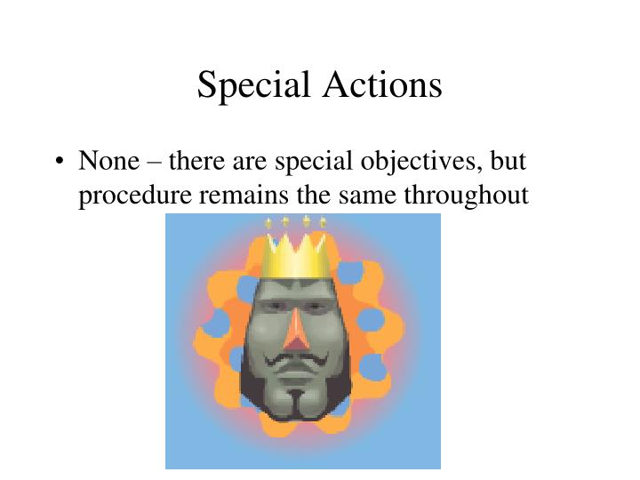 Special Actions