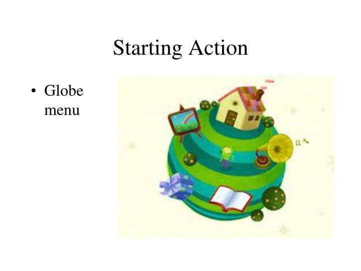 Starting Action