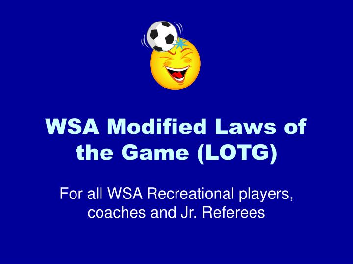 wsa modified laws of the game lotg n.