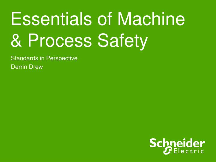 Essentials of machine process safety
