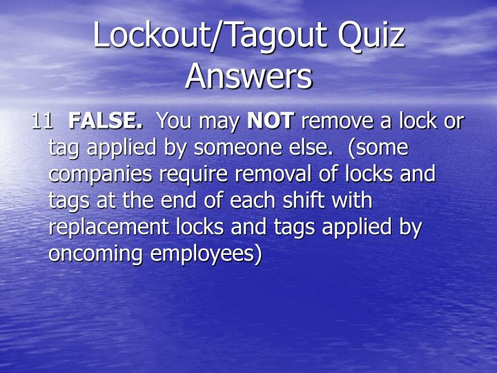 Lockout/Tagout Quiz Answers